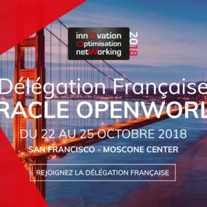 Inscrivez-vous à Oracle OpenWorld | 22-25 octobre 2018 | San Francisco