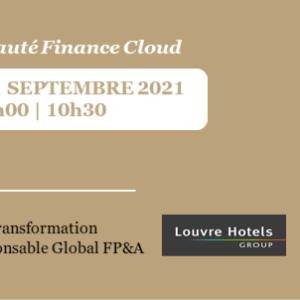 Retour d'expérience Louvre Hotels Group    Transformation digitale de la fonction Finance