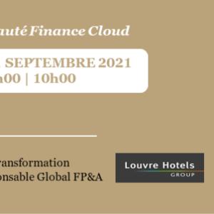 Retour d'expérience Louvre Hotels Group  | Transformation digitale de la fonction Finance